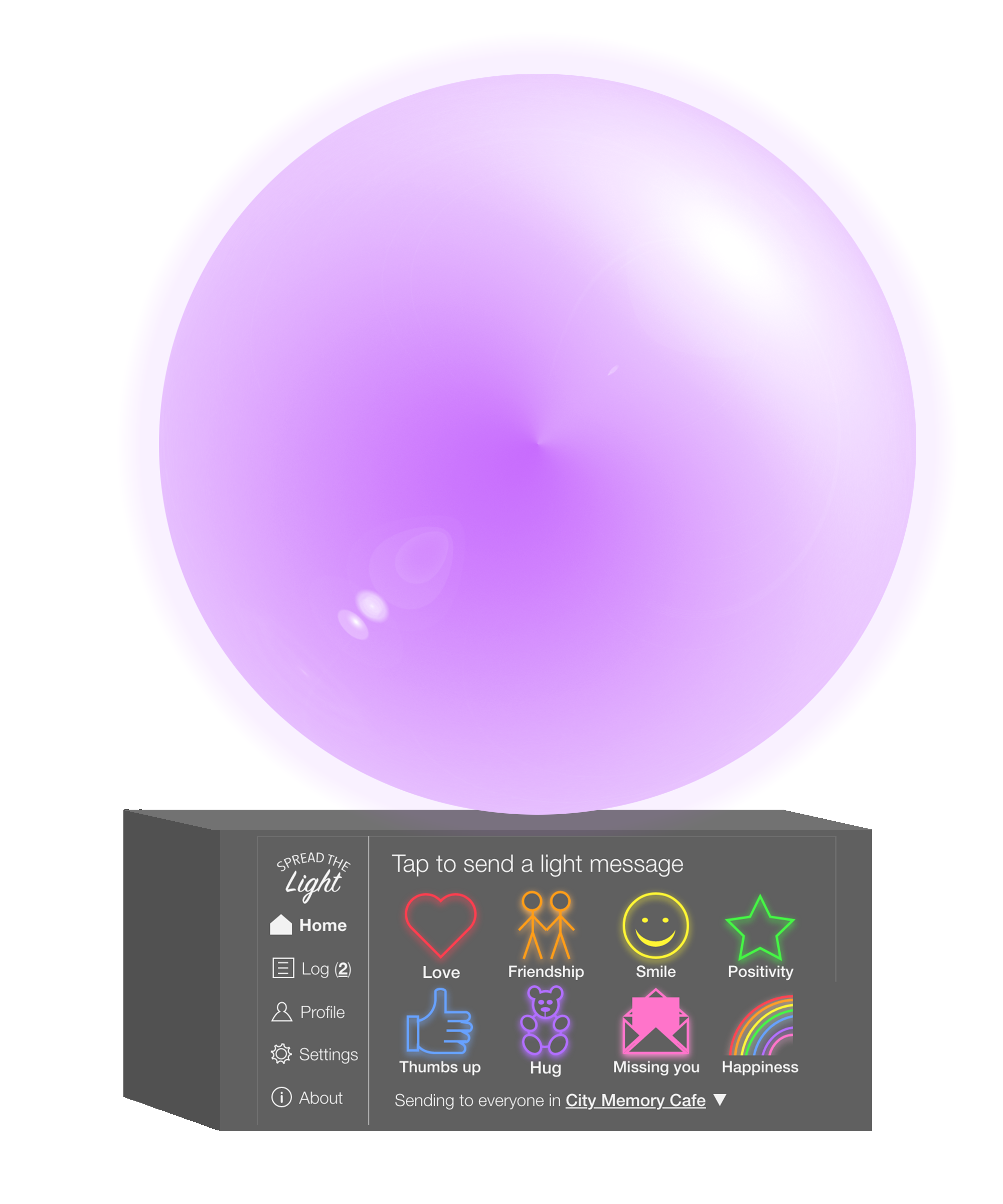 Spread the light device with purple light meaning Hug message was received.